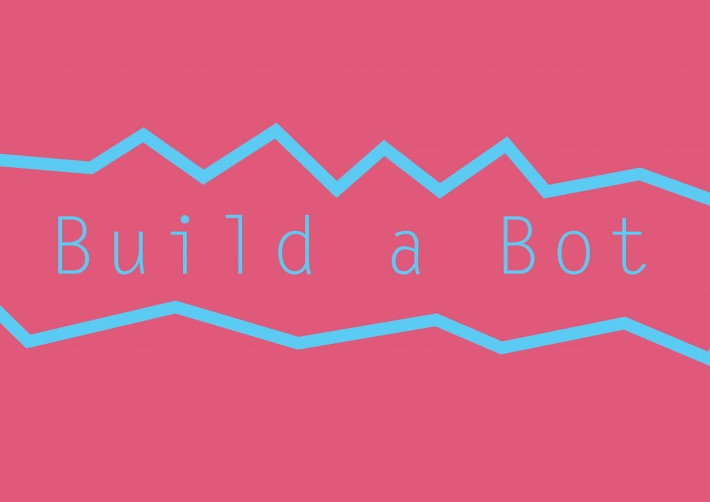 how to build a bot